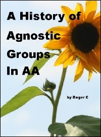 A History of Agnostic Groups in AA
