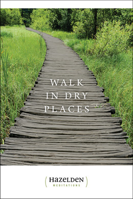 Walk in Dry Places